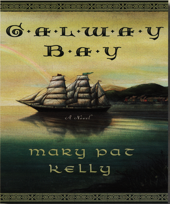 Mary Pat Kelly's novel Galway Bay