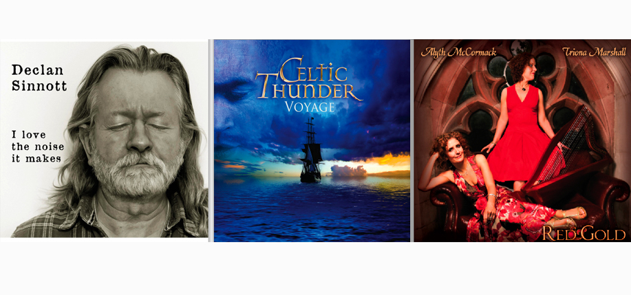 New releases from Declan Sinnott, Celtic Thunder, and Alyth McCormacy & Triona Marshall.