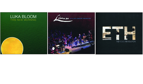 This New Morning by Luka Bloom, Lúnasa with the RTÉ Concert Orchestra, The Modest Revolution by Enter the Haggis.