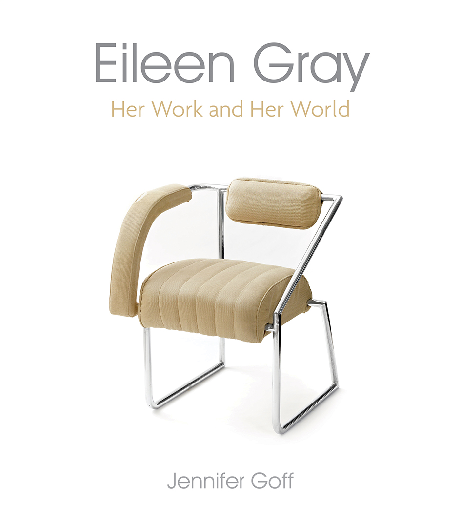 Eileen Gray: Her Work and her World