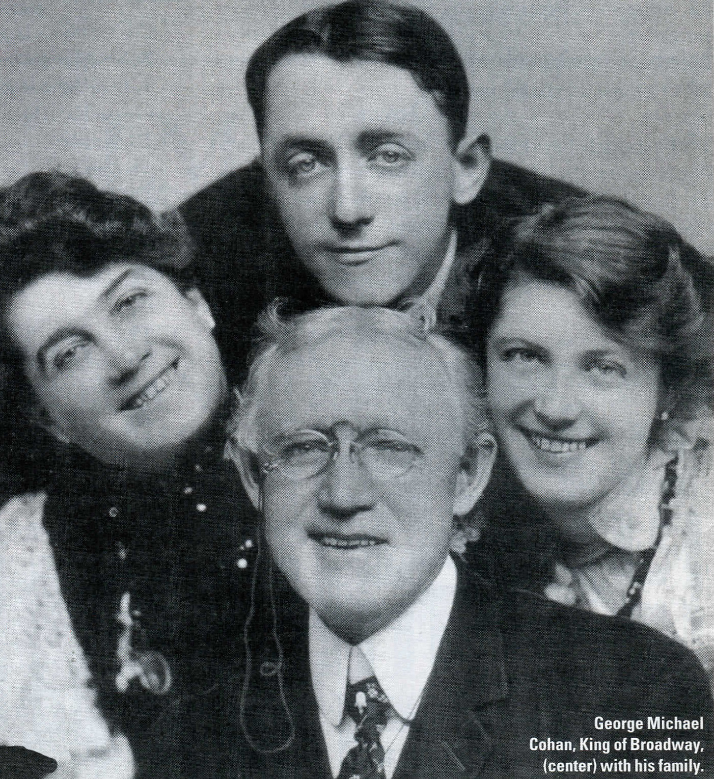 George Michael Cohan, King of Broadway, center, with his family.