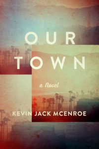 Our Town is published by Counterpoint Press. (229 pages / $25)
