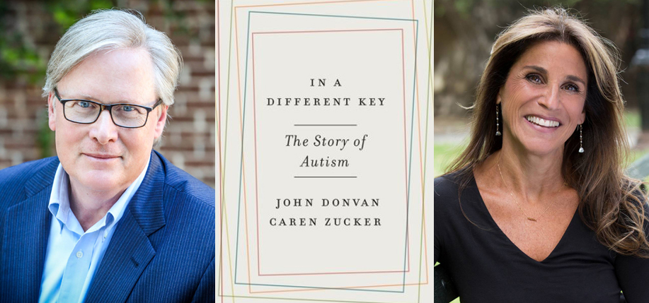 "John Donvan and Carey Zucker are the authors of ""In a Different Key,"" a new history of autism in America."