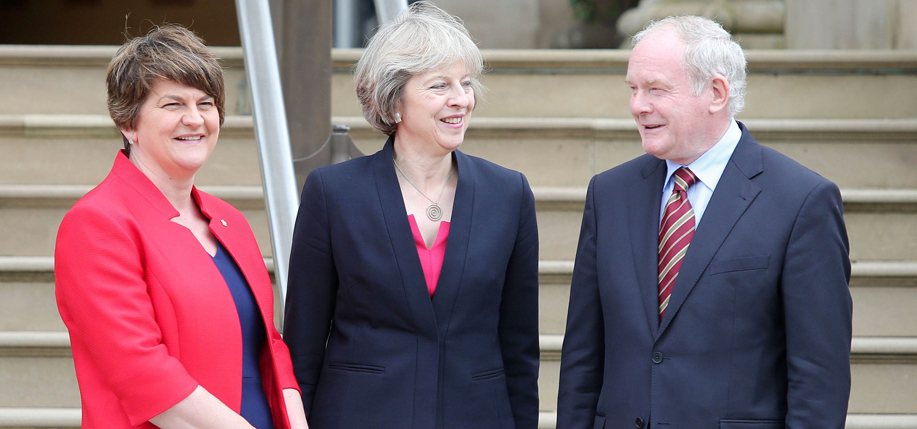 Theresa May,  Arlene Foster, and  Martin McGuinness.