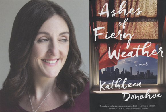 Kathleen Donohoe's debut novel puts women at the forefront of four generations of firefighters.