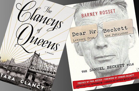 The Clancys of Queens and Dear Mr. Beckett are reviewed.