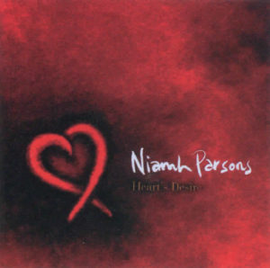 Heart's Desire by Niamh Parsons.