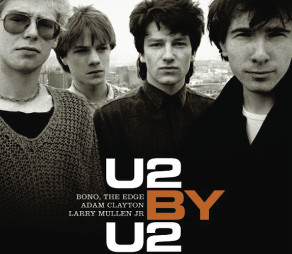 U2 By U2: U2 with Neil McCormick