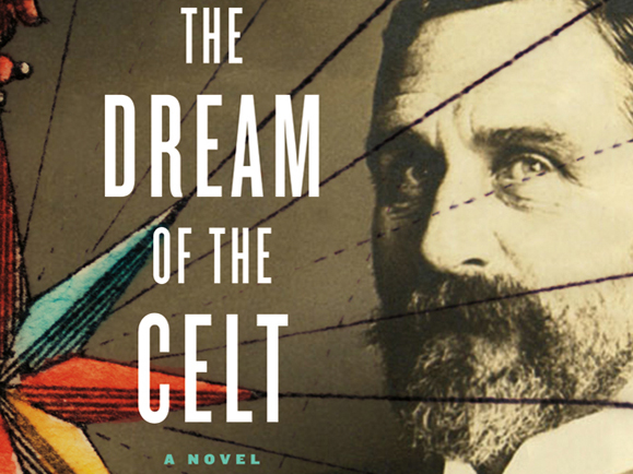 The Dream of the Celt, by Mario Vargas Llosa