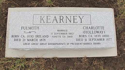 Fulmoth Kearney, President Obama's Irish ancestor from Moneygall, Co. Offaly, has been properly memorialized at his grave in Kansas.