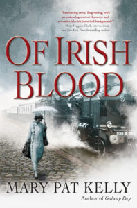 Of Irish Blood, by Mary Pat Kelly, out this month on Forge Books.