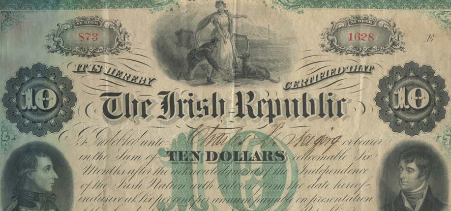 "An 1866 Fenian Bond. The $10 bond (about $270 in 2016,  adjusted for inflation, according to the Bureau of Labor Statistics)  is signed by Fenian founder John  O'Mahony, as ""Agent of the Irish Republic."" Click below for full size."