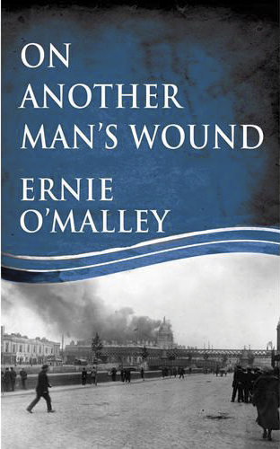 "On Another Man's Wound, take its title from an old  Ulster proverb, ""It's easy to sleep on another man's wound."" First published in 1936, it was republished by Mercier press in 2014."