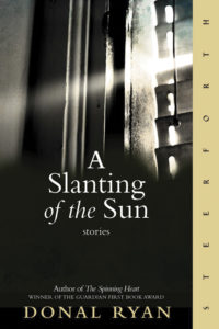 A Slanting of the Sun (Steerforth / 208 pages / $15)