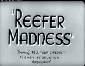 Reefer Madness title card.