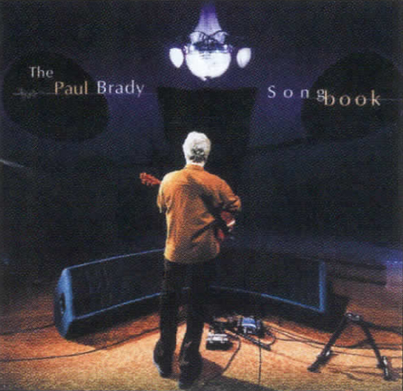 <em>Paul Brady's <strong>Songbook</strong>.</em>