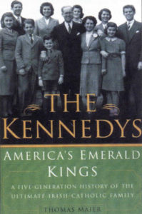 The Kennedys: America's Emerald Kings.