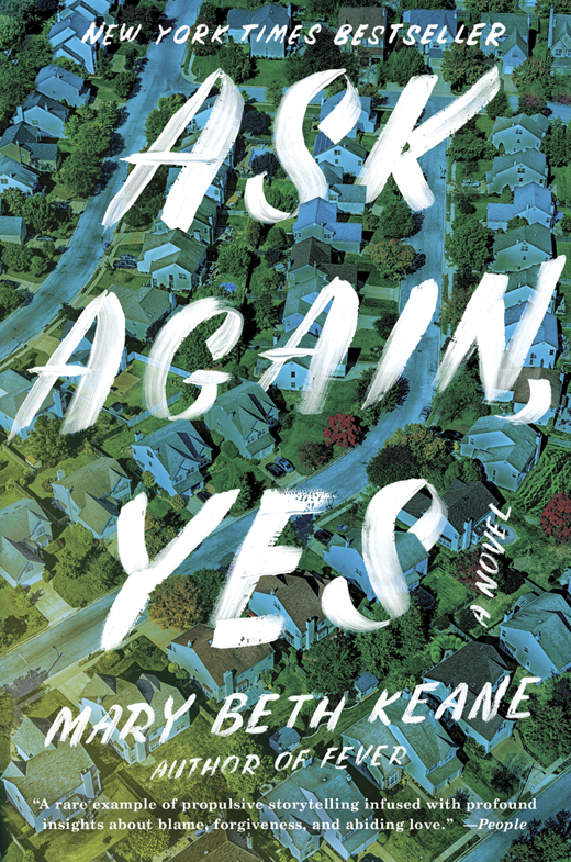Keane's new book, Ask Again, Yes.