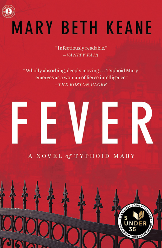 Fever by Mary Beth Keane.